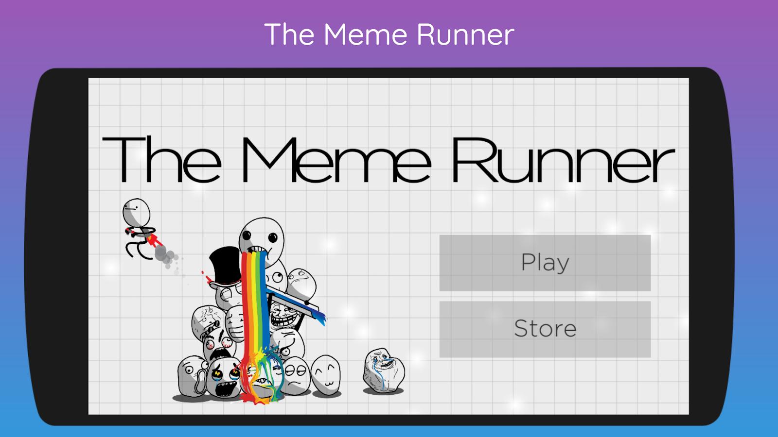 The Meme Runner
